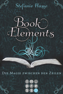 [Werbung] BookElements: Die Magie zwischen den Zeilen – Stefanie Hasse