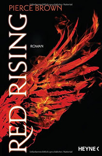 [Werbung]Red Rising – Pierce Brown