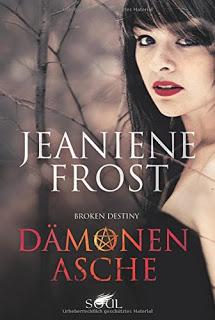 [Werbung] Dämonenasche – Jeaniene Frost