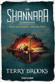 [Werbung] Die Shannara Chroniken: Das Schwert der Elfen – Terry Brooks
