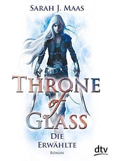 [Werbung] Throne of Glass: Die Erwählte – Sarah J. Maas