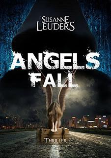 [Werbung] Angels Fall – Susanne Leuders