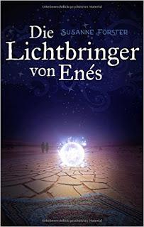 [Werbung] Die Lichtbringer von Enés – Susanne Förster