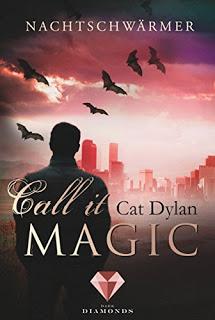 [Werbung] Call it magic – Cat Dylan