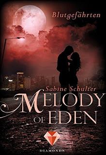 [Werbung] Melody of Eden: Blutgefährten – Sabine Schulter