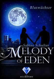 [Werbung] Melody of Eden 2: Blutwächter – Sabine Schulter