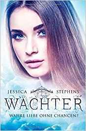 [Werbung] Wächter: Wahre Liebe ohne Chance? – Jessica Stephens