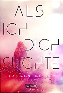 [Werbung] Als ich dich suchte – Lauren Oliver