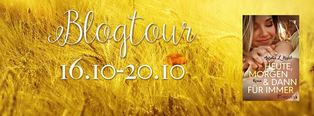 [#5] Blogtour: Heute, morgen und dann für immer – Aurelia L. Night