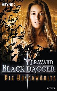 [Werbung] Black Dagger: Die Auserwählte – J.R. Ward
