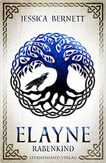 [Werbung] Elayne: Rabenkind – Jessica Bernett