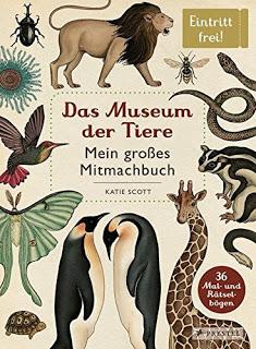 [Werbung] Das Museum der Tiere: Mein großes Mitmachbuch – Katie Scott