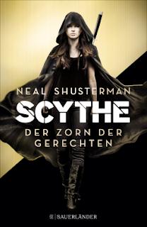 [Werbung] Scythe: Der Zorn der Gerechten – Neal Shusterman