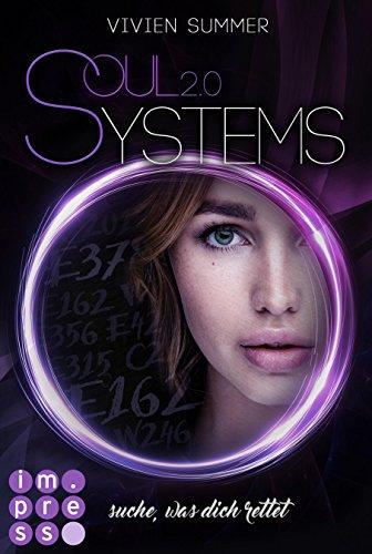 [Werbung] SoulSystems 2: Suche, was dich rettet – Vivien Summer