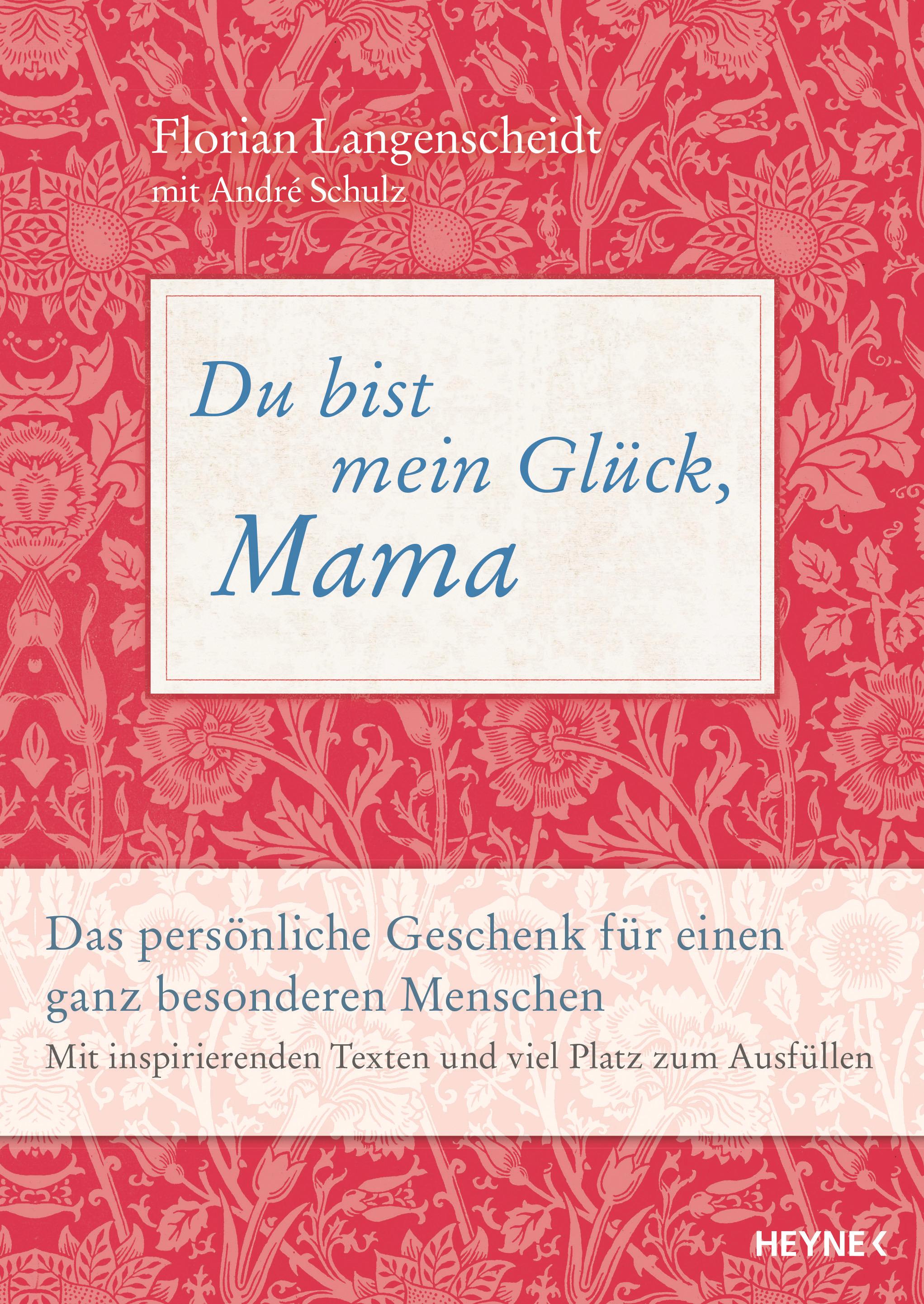 [Werbung] Du bist mein Glück, Mama – Florian Langenscheidt