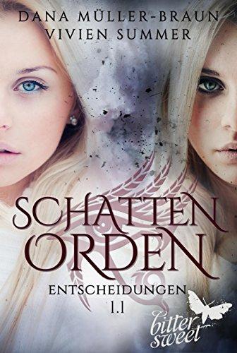 [Werbung] Schattenorden 1.1 Entscheidungen – Dana Müller-BraunVivien Summer