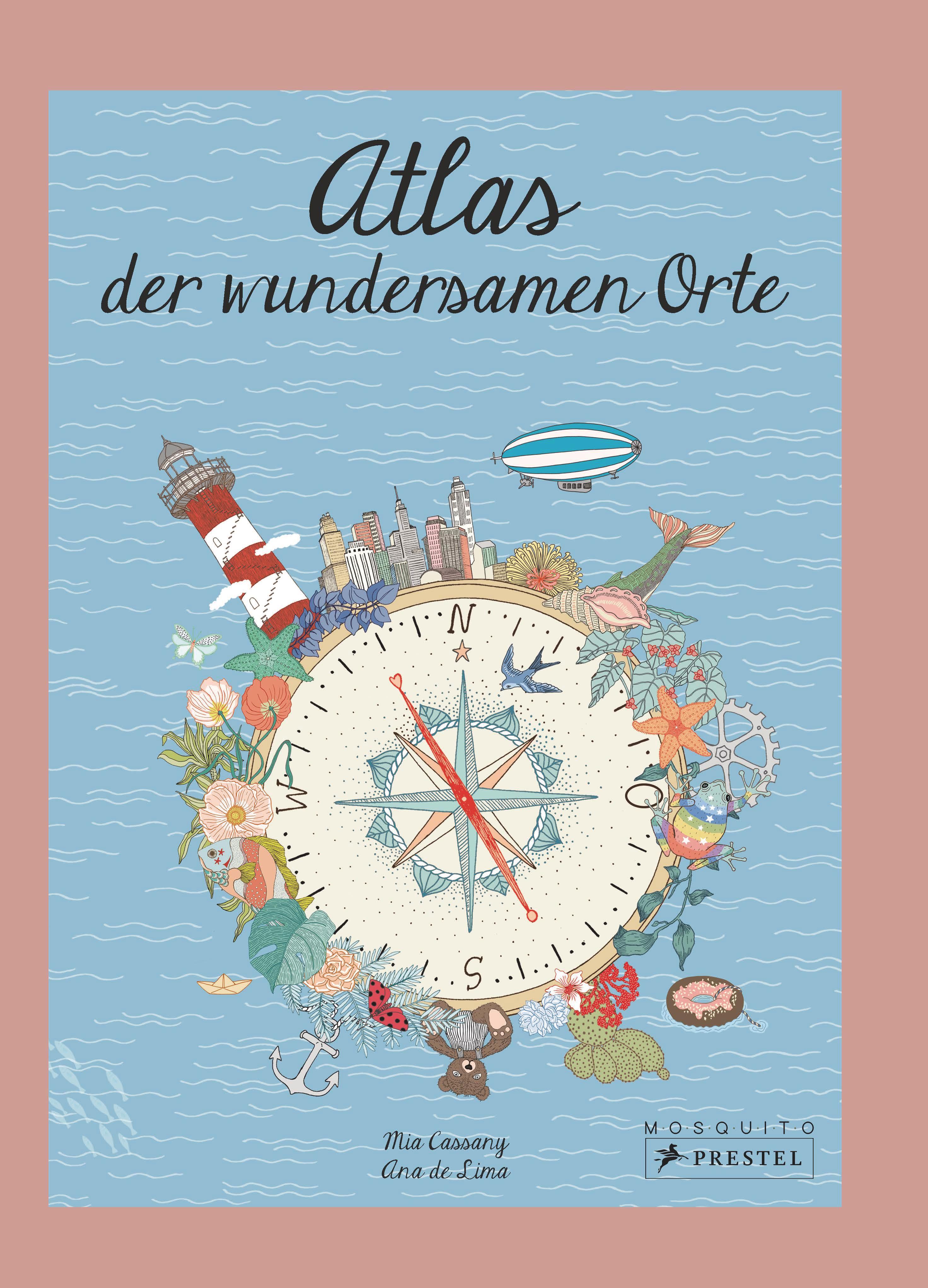 [Werbung] Atlas der wundersamen Orte – Mia Cassany & Ana de Lima