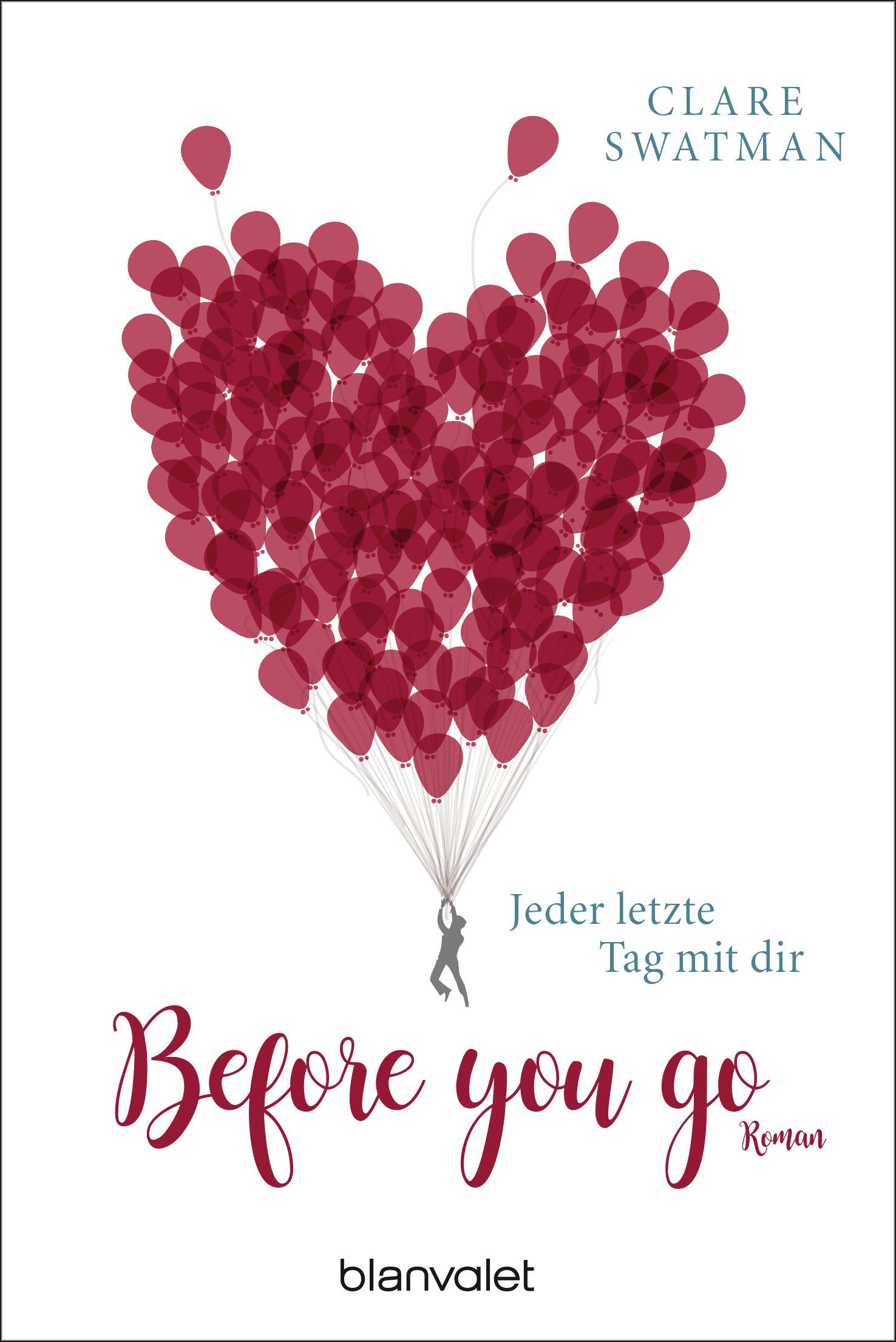 [Werbung] Before you go: Jeder letzte Tag mit dir – Clare Swatman