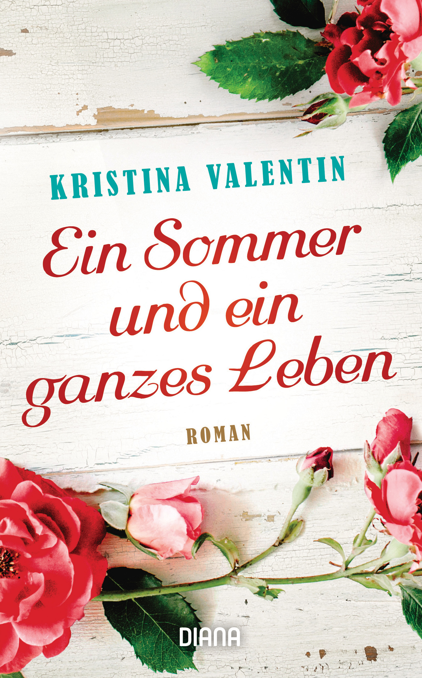 [Werbung] Ein Sommer und ein ganzes Leben – Kristina Valentin