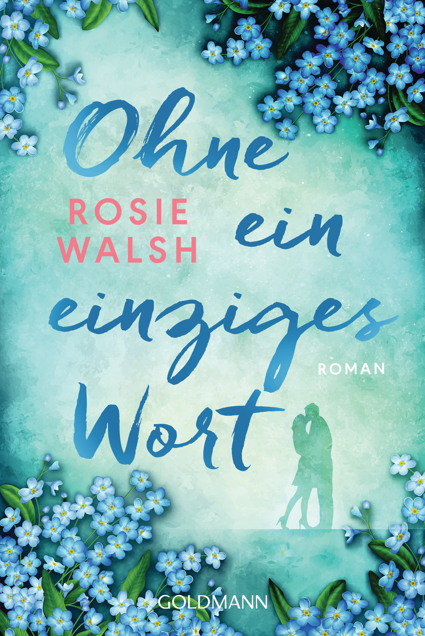 [Werbung] Ohne ein einziges Wort – Rosie Walsh