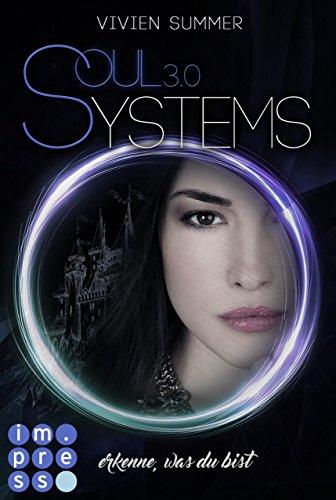 [Werbung] SoulSystems 3: Erkenne, was du bist – Vivien Summer