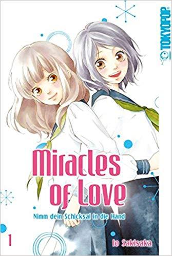 [Werbung] Miracles of Love: Nimm dein Schicksal in die Hand 1 – Io Sakisaka