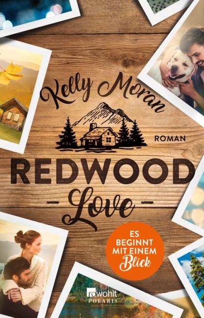 [Werbung] Redwood Love: Es beginnt mit einem Blick – Kelly Moran