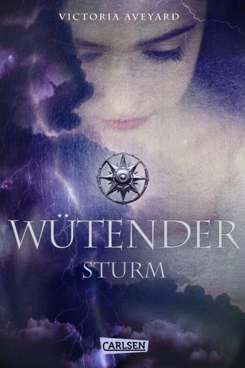 [Werbung] Die Farben des Blutes: Wütender Sturm – Victoria Aveyard