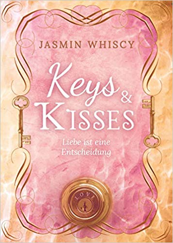 [Rezensionsexemplar] Keys and Kisses – Jasmin Whiscy