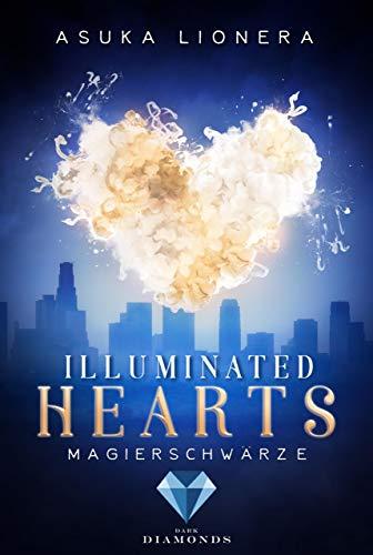 [Rezensionsexemplar] Illuminated Hearts: Magierschwärze – Asuka Linear
