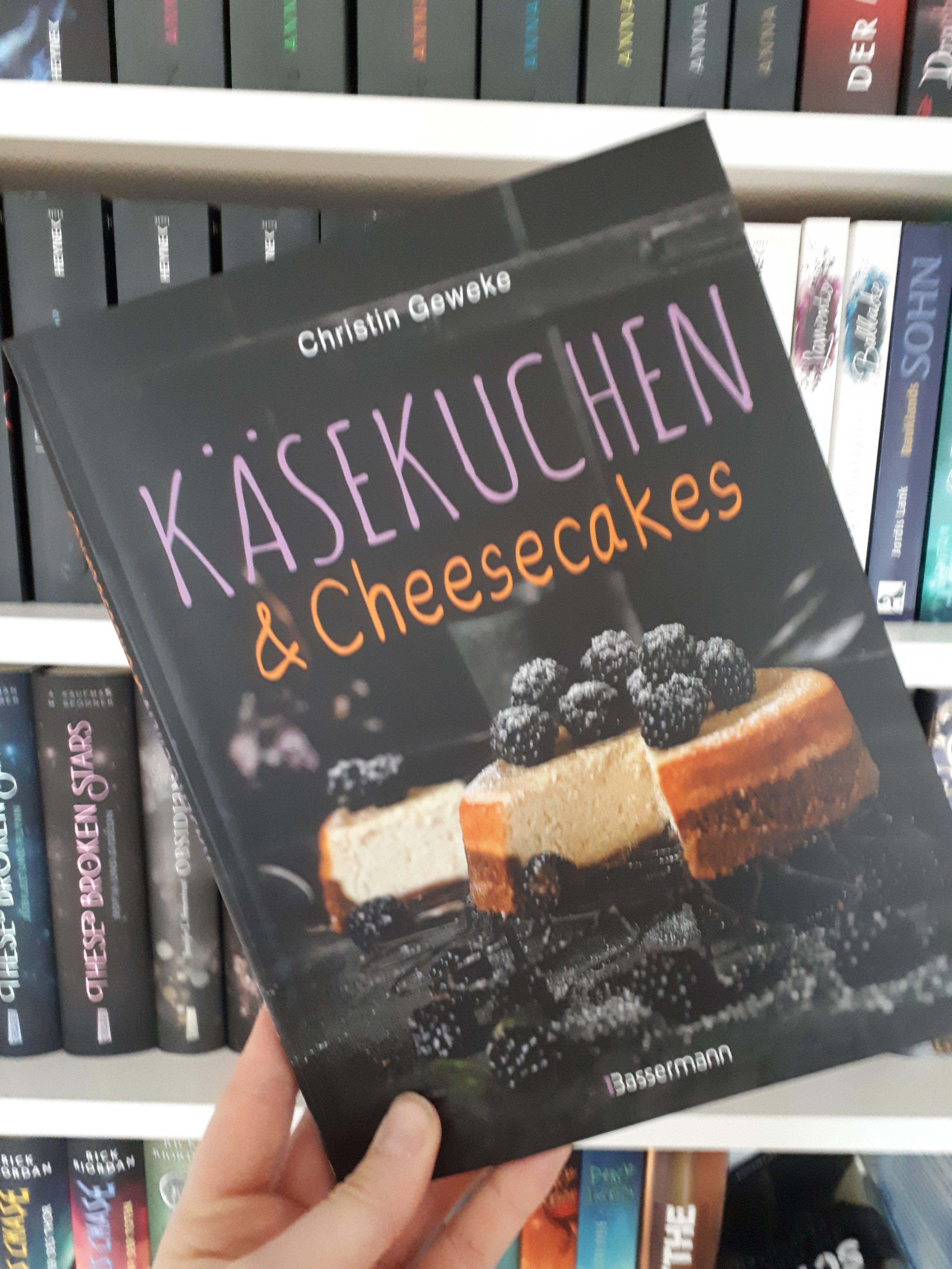 [Werbung] Käsekuchen & Cheesecakes: Rezepte mit Frischkäse oder Quark – Christin Geweke
