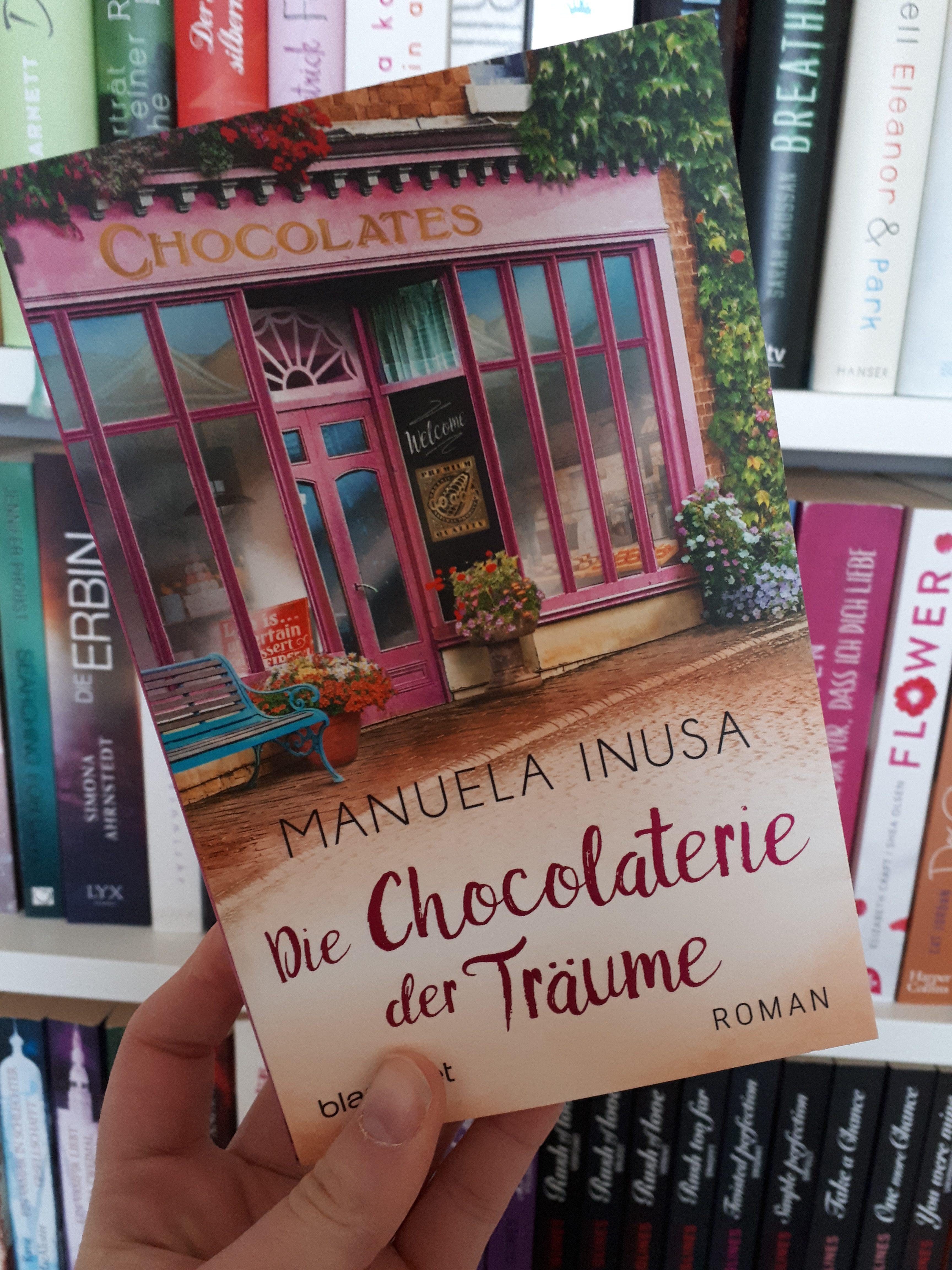 [Werbung] Die Chocolaterie der Träume – Manuela Inusa