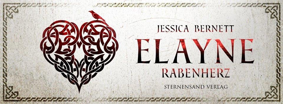 [Blogtour][Rezensionsexemplar] Elayne: Rabenherz – Jessica Bernett