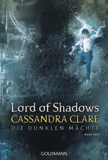 [Werbung] Lord of Shadows: Die dunklen Mächte 2 – Cassandra Clare