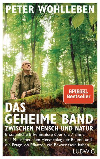 [Rezensionsexemplar/ Werbung] Das geheime Band zwischen Mensch und Natur – Peter Wohlleben