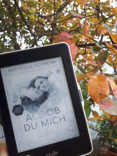 [Werbung/ Rezensionsexemplar] Als ob du mich liebst – Michelle Schrenk
