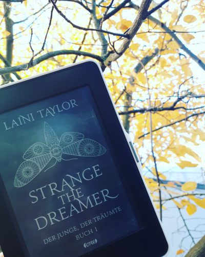 [Werbung/Rezensionsexemplar] Strange the Dreamer: Der Junge, der träumte – Laini Taylor