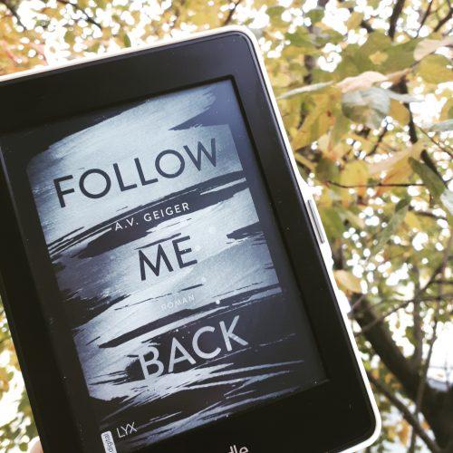 [Werbung/ Rezensionsexemplar] Follow Me Back – A.V. Geiger