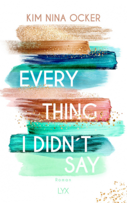 [Rezensionsexemplar] Everything I didn't say – Kim Nina Ocker