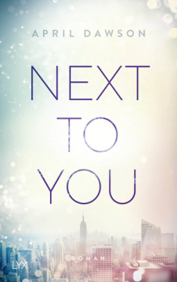 [Rezensionsexemplar] Next to you – April Dawson