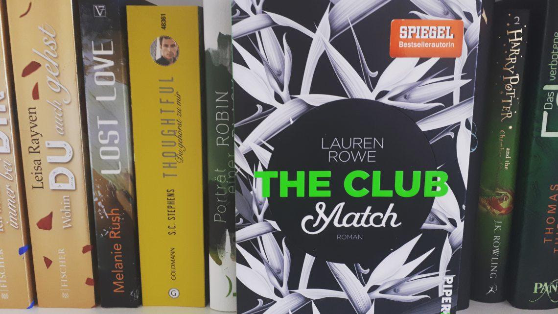 [Rezensionsexemplar] The Club: Match – Lauren Rowe