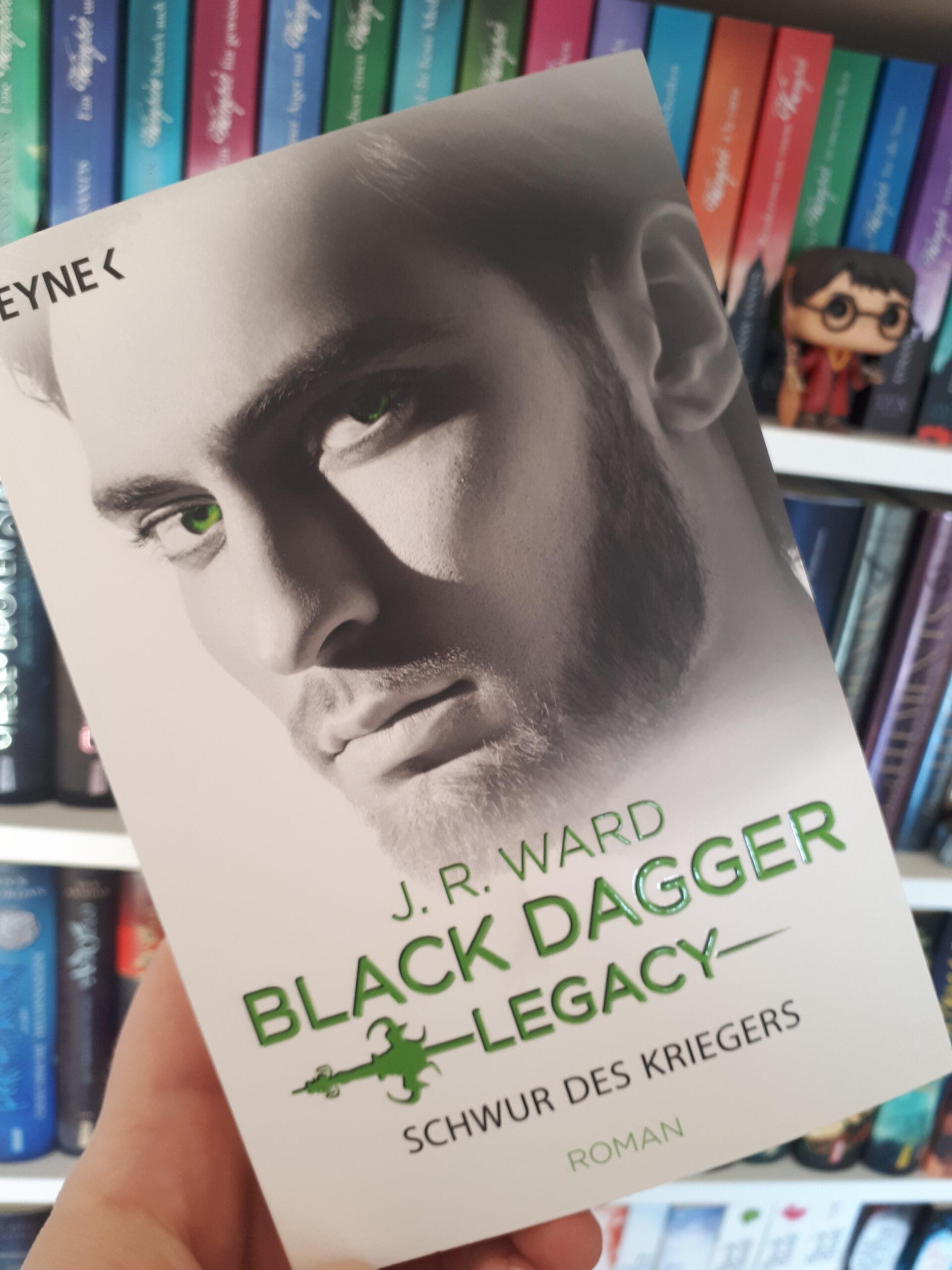 [Rezensionsexemplar] Black Dagger Legacy: Schwur des Kriegers – J.R. Ward