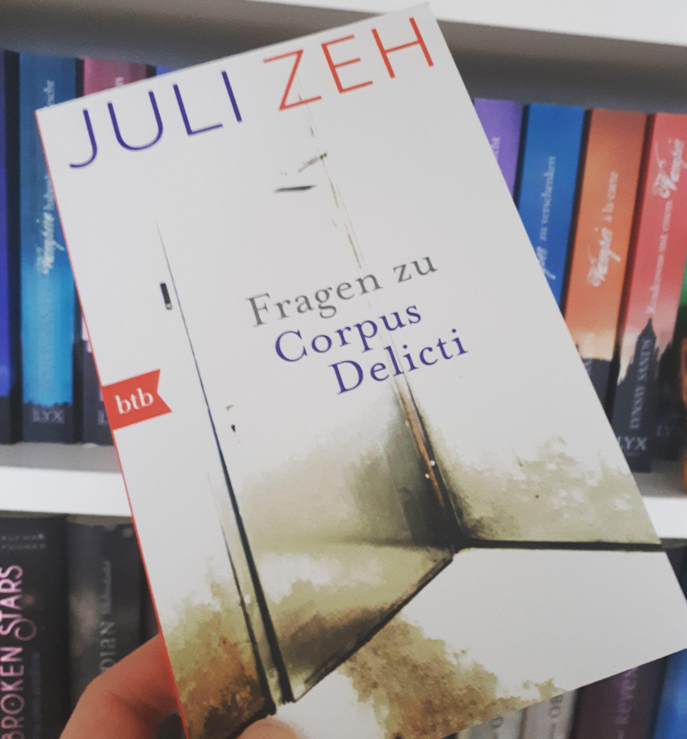 [Rezensionsexemplar] Fragen zu Corpus Delicti – Juli Zeh