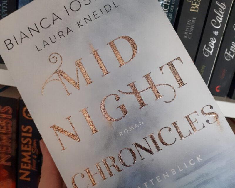 [Werbung] Midnight Chronicles: Schattenblick – Bianca Iosivoni, Laura Kneidl