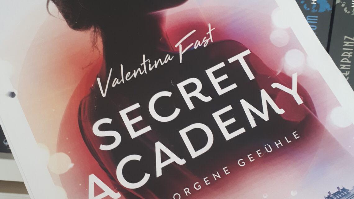 [Rezensionsexemplar] Secret Academy: Verborgene Gefühle – Valentina Fast