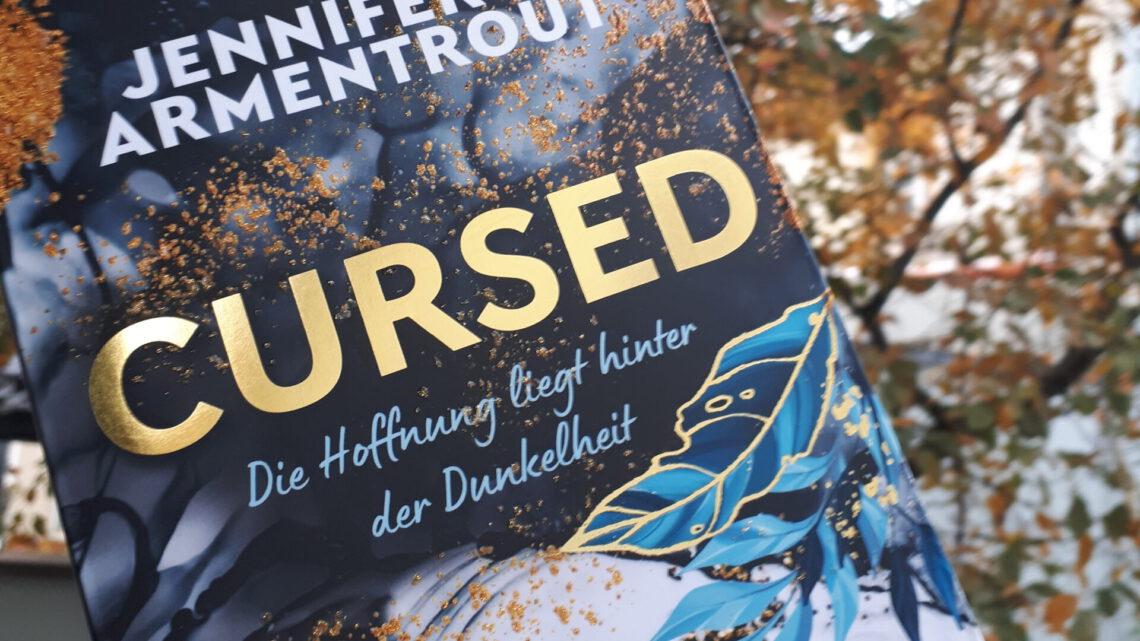 [Rezensionsexemplar] Cursed: Die Hoffnung liegt hinter der Dunkelheit – Jennifer L. Armentrout