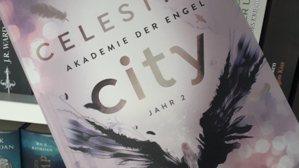 [Rezensionsexemplar] Celestial City: Akademie der Engel: Jahr 2 – Leia Stone