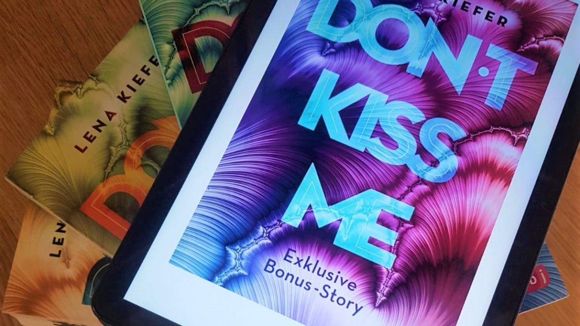 [Rezensionsexemplar] Don´t kiss me – Lena  Kiefer