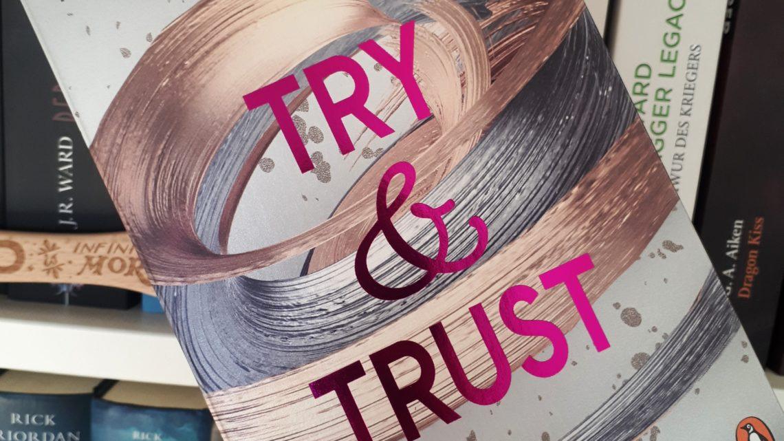 [Rezensionsexemplar] Die Soho-Love-Reihe 2: Try & Trust – Nena Tramountani