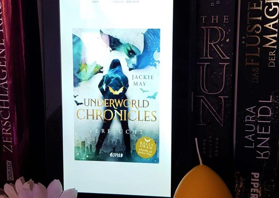 [Rezensionsexemplar] Underworld Chronicles – Verflucht – Jackie May